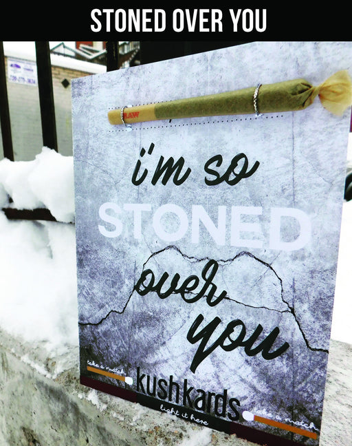 Stoned-Over-You-KushKard