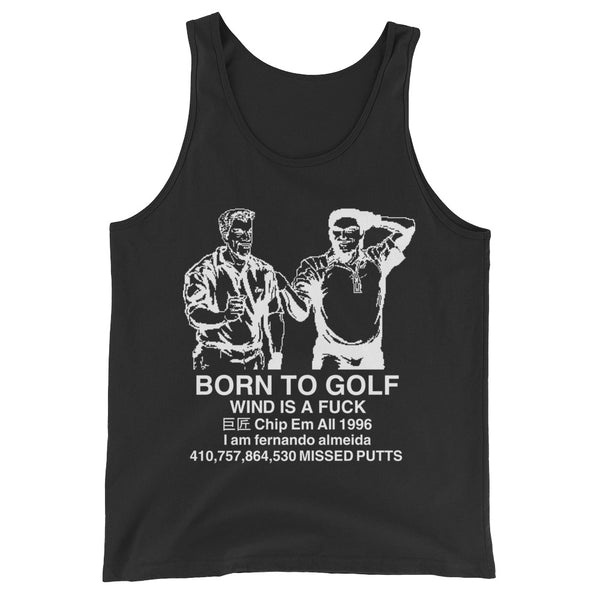 BORN TO GOLF TANK