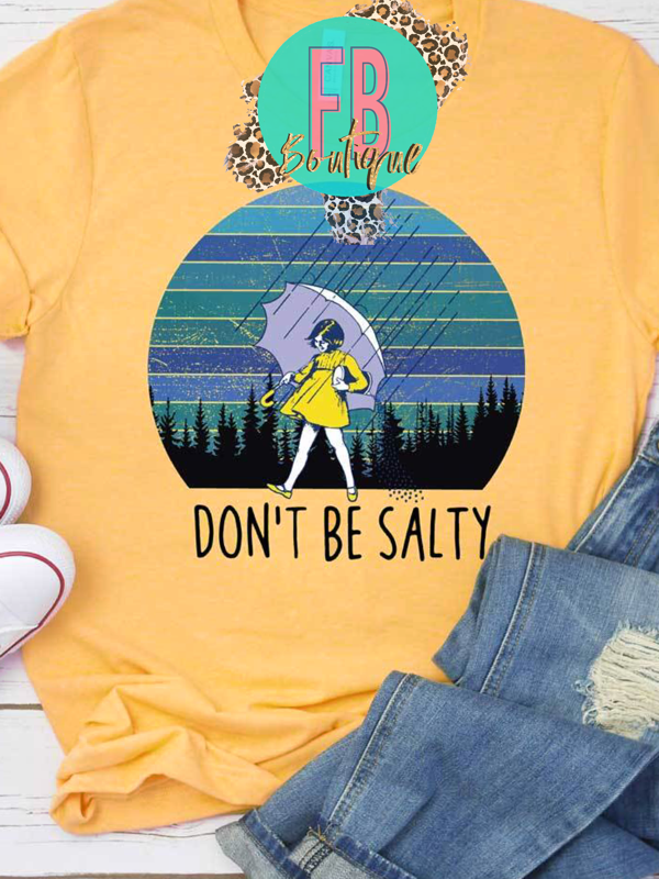 Don't Be Salty Graphic Tee