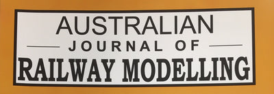 AUSTRALIAN JOURNAL OF RAILWAY MODELLING MAGAZINE.
