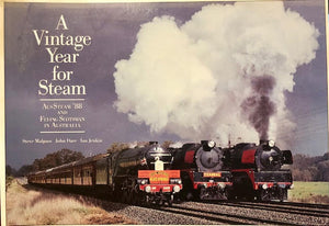 "BOOKS;  ""A VINTAGE YEAR FOR STEAM""  (AusSteam 88 and FLYING SCOTSMAN IN AUSTRALIA) BY S. MALPASS, J. DARE J. JENKIN"