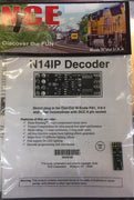 NCE; N14IP Decoder 29 x 11 mm 8 pin plug in. 5240128