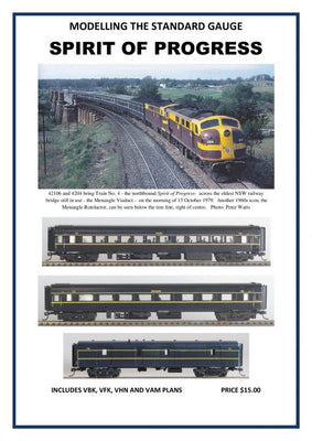 MODELLING THE STANDARD GAUGE SPIRIT OF PROGRESS MAGAZINE