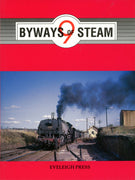 "BOOKS ; ""BYWAYS of STEAM""  9,  EVELEIGH PRESS"