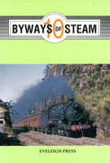 "BOOKS ; ""BYWAYS of STEAM"" 10,  EVELEIGH PRESS"
