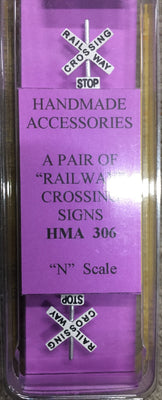 HMA 306 N SCALE A PAIR OF RAILWAY CROSSING SIGNS