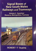 "BOOKS ; ""SIGNAL BOXES OF N.S.W. RAILWAYS and TRAMWAYS"" Vol2. ROBERT T TAAFFE now available we are taking lay-by's on this book, please ring the shop for details."