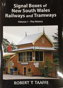 "BOOKS ; ""SIGNAL BOXES OF N.S.W. RAILWAYS and TRAMWAYS"" Vol 1. ROBERT T TAAFFE now available we are taking lay-by's on this book, please ring the shop for details."