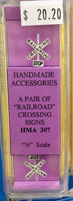 HMA 307 N SCALE A PAIR OF RAILROAD CROSSING SIGNS