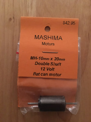 MH: 10mm x 20mm MASHIMA MOTOR 12volt double end shafts flat can
