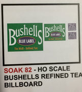 "BILLBOARD SIGHS SK 82 ""Bushells BLUE LABEL TEA"" DECAL HO"
