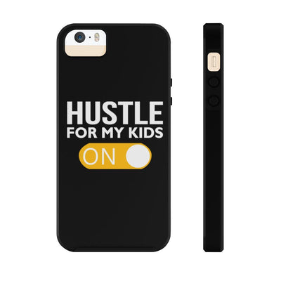 Hustle ON - Tough Phone Cases
