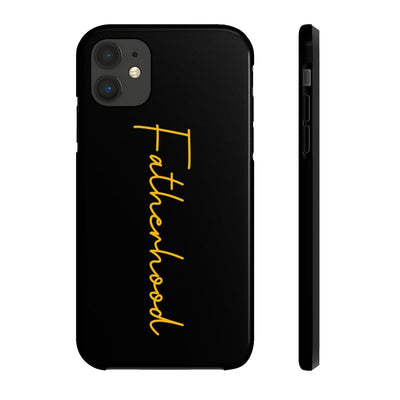 Fatherhood  - Tough Phone Cases