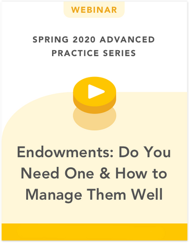 Endowments: Do You Need One & How to Manage Them Well