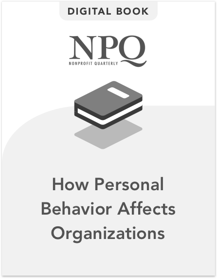 Heroes, Liars, Founders, and Curmudgeons: How Personal Behavior Affects Organizations