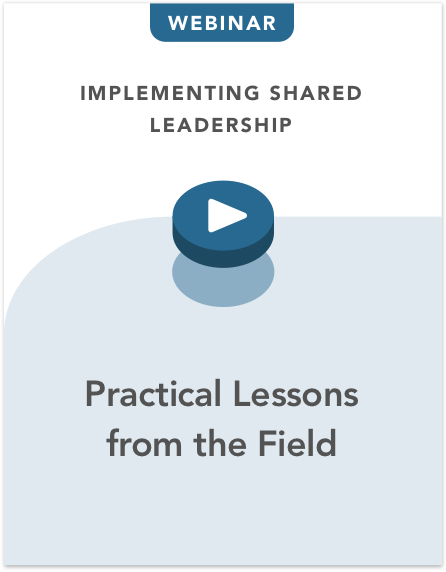 Implementing Shared Leadership: Practical Lessons from the Field
