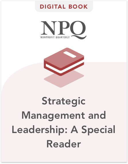 Strategic Management and Leadership: A Special Reader