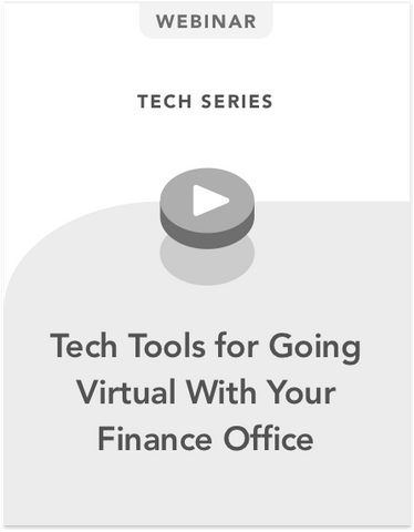 Tech Tools for Going Virtual With Your Finance Office