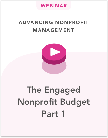 The Engaged Nonprofit Budget Part 1