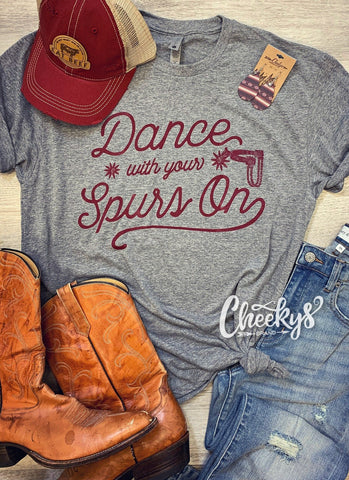 Dance With Your Spurs On Unisex Tee on Steel Gray Cheekys Apparel 38