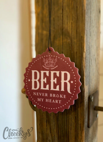 Beer Never Broke My Heart Car Freshener