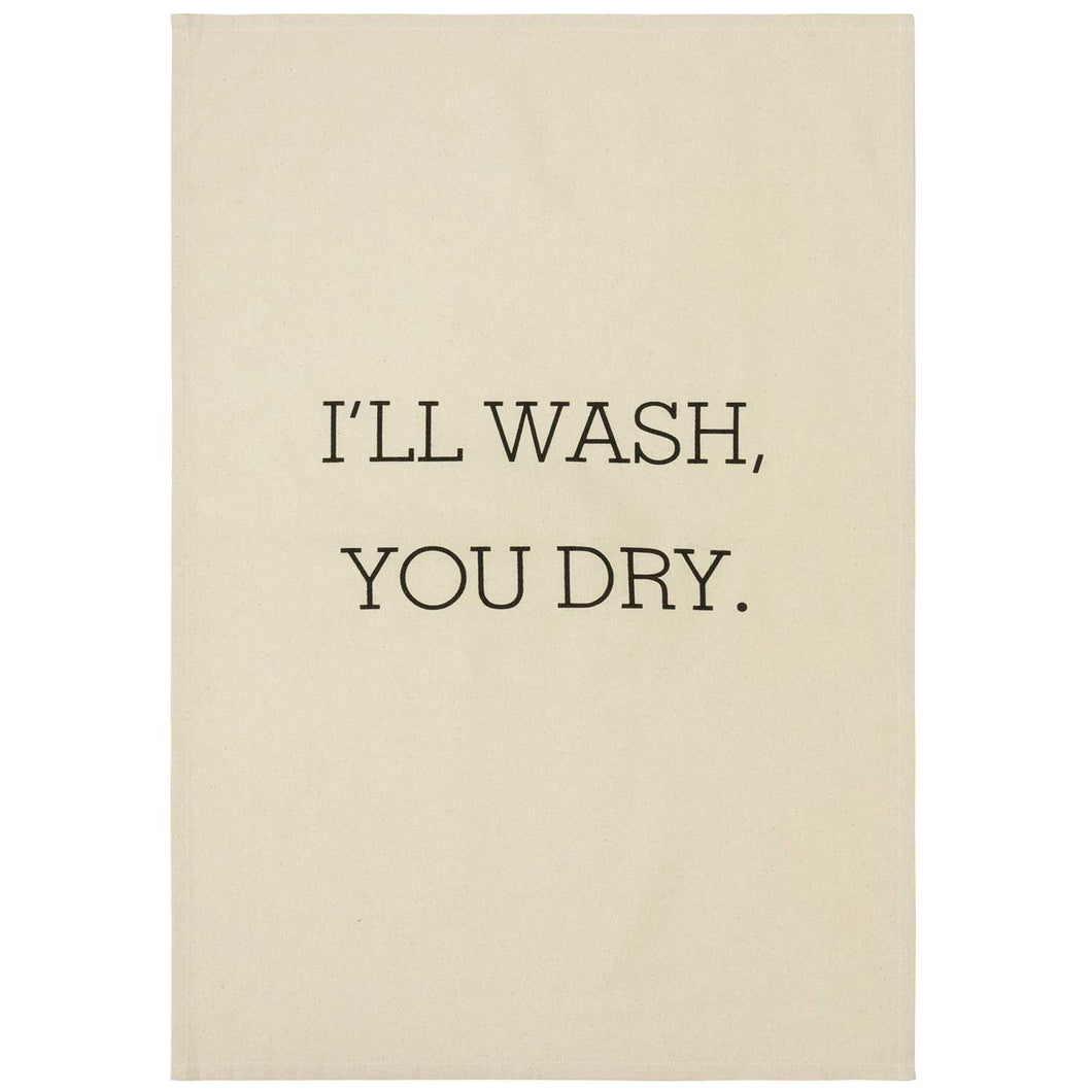 I'll Wash, You Dry Tea Towel