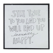 Load image into Gallery viewer, Words of Wisdom Wall Art - Stay True
