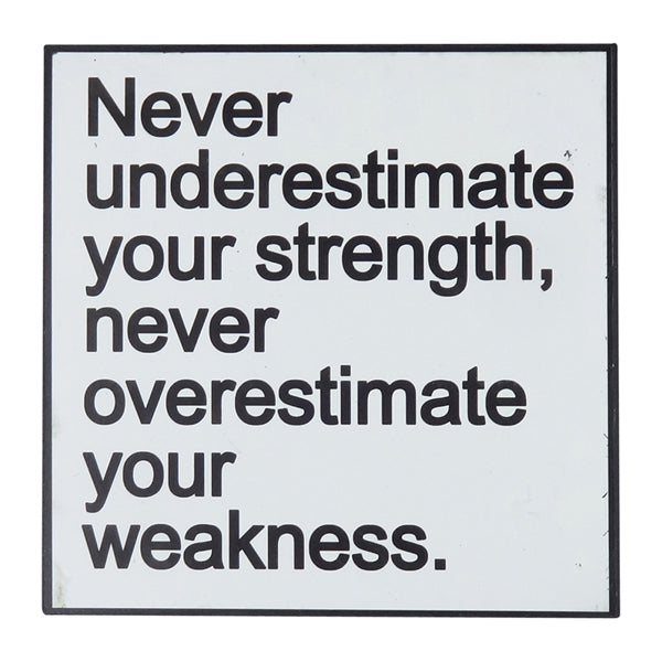 Words of Wisdom Wall Art - Never Underestimate