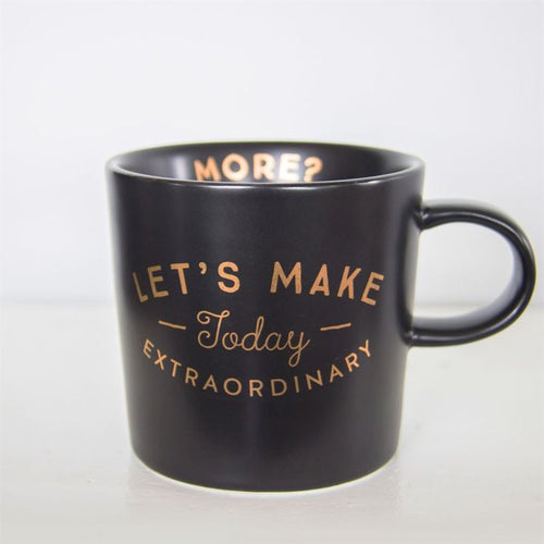 Make Today Extraordinary Mug