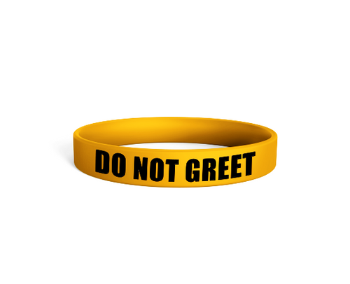 Do Not Greet Bracelet