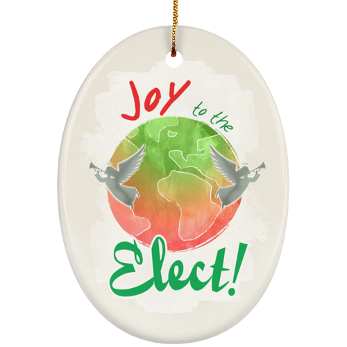 Joy To The Elect! Ceramic Oval Ornament