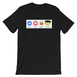 Heresy! T-Shirt