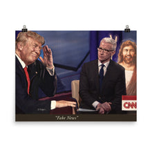 Load image into Gallery viewer, Trump And Jesus Fake News Print