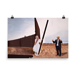Trump And Jesus Build The Wall Print