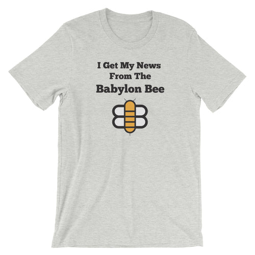 I Get My News From The Babylon Bee Shirt