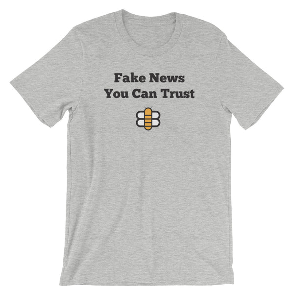 Fake News You Can Trust T-Shirt