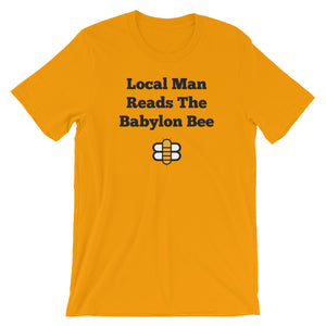 Local Man Reads the Babylon Bee T-Shirt
