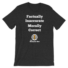 Load image into Gallery viewer, Factually Inaccurate T-Shirt