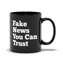Load image into Gallery viewer, Fake News You Can Trust Mug- Black