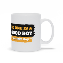 Load image into Gallery viewer, Calvinist Dog Mug