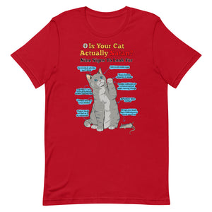 Is Your Cat Actually Satan? T-Shirt