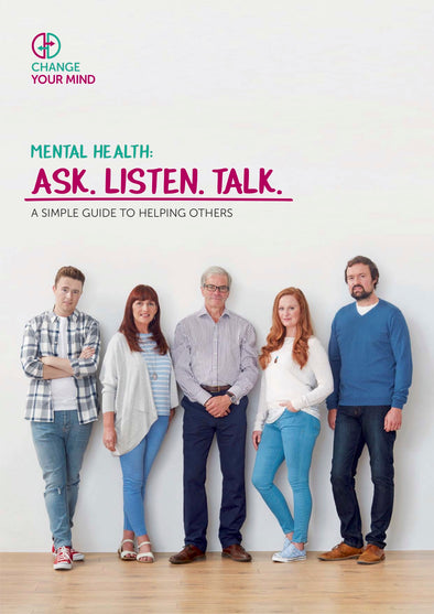 Ask Listen Talk Helping Others with Mental Health Issues