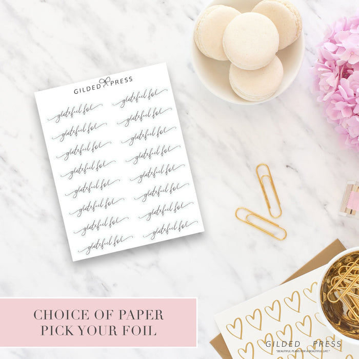 Foil Script Planner Stickers - Grateful For - Gilded Press Studio