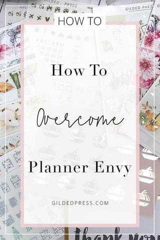 How To Overcome Planner Envy