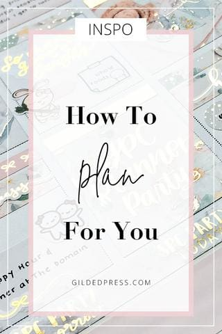 How To Plan For You