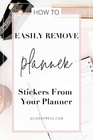 EASILY REMOVE PLANNER STICKERS FROM YOUR PLANNER