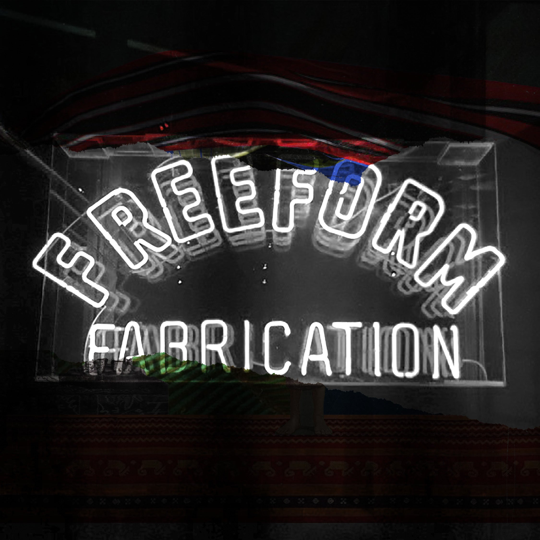 Free Form Fabrication