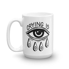 Load image into Gallery viewer, Crying is Cool Coffee Mug