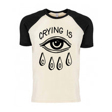 Load image into Gallery viewer, SECONDS Crying is Cool T-Shirt