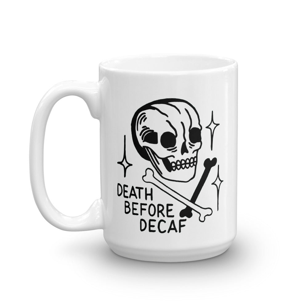 Death Before Decaf Coffee Mug